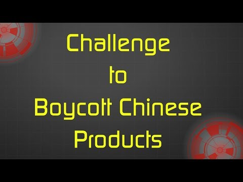 Challenge to Boycott Chinese Products
