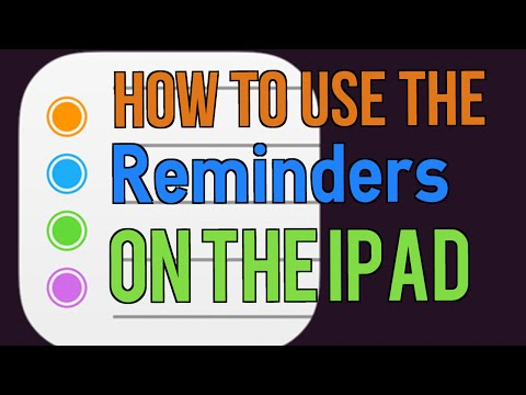 How to use the Reminders app on the iPad