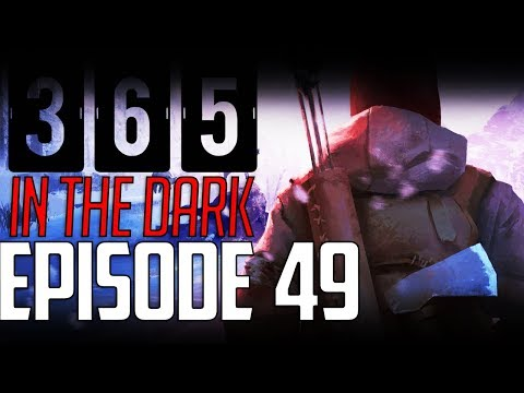Let's Play THE LONG DARK    A YEAR IN THE DARK    Episode 49