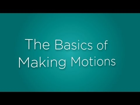 The Basics of Making Motions