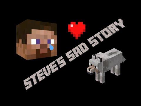 Steve's Sad Story - Minecraft Machinima