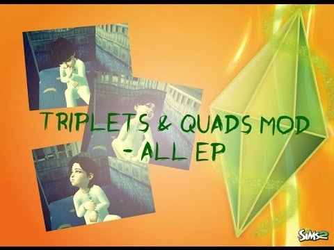 Triplets & Quads Mod - The Sims 2