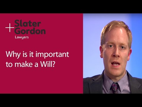 Why is it important to make a Will?