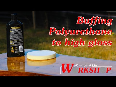 How to Buff Polyurethane to a High Gloss