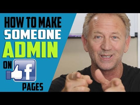 How to Make Someone Admin On Facebook Page In 2018