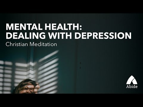 Christian Meditation: Dealing with Depression & Overcoming It