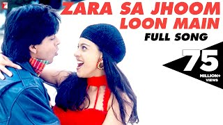 Zara Sa Jhoom Loon Main - Full Song | Dilwale Dulhania Le Jayenge | Shah Rukh Khan | Kajol
