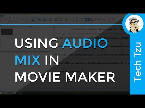 How to Use Audio Mix In Movie Maker