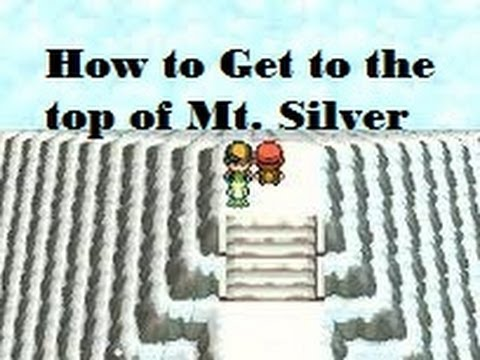 How To Get To The Top Of Mt. Silver In Pokemon Heart Gold And Soul Silver