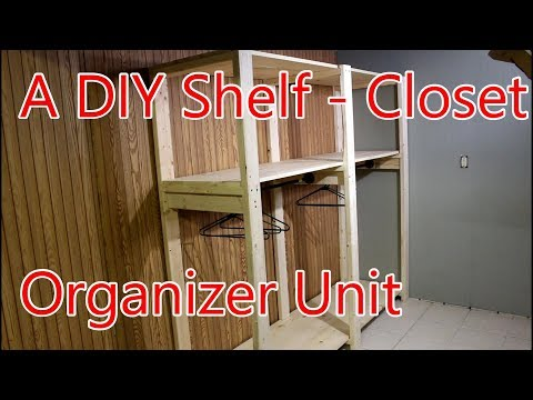 How to Build a Shelf Closet Unit for More Storage