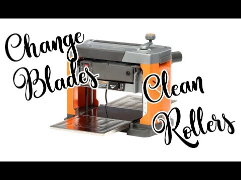Planer: change blades and clean rollers