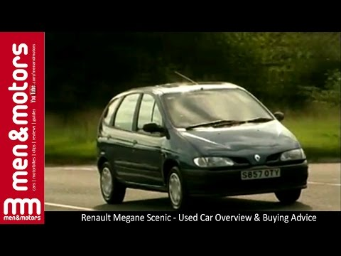 Renault Megane Scenic - Used Car Overview & Buying Advice