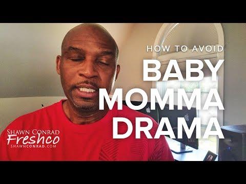 How to Avoid Baby Momma Drama