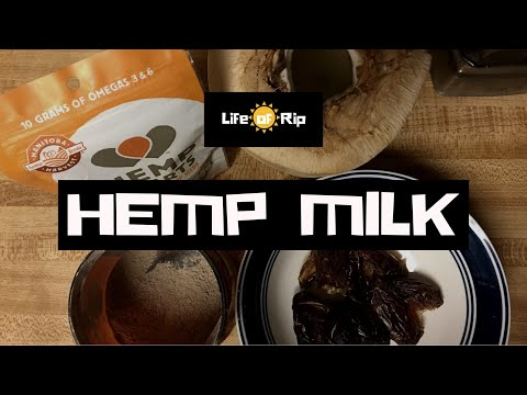 How to make hemp milk video (suitable as toddler formula replacement or even a meal replacer)