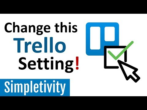 The ONE Trello Setting You Should Change NOW!