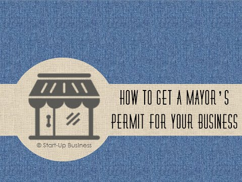 Start-UP Business: How to get a Mayor's/Business Permit in the Philippines