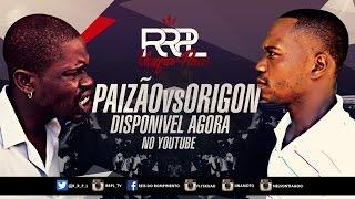 #RRPL Apresenta PAIZAO VS Origon