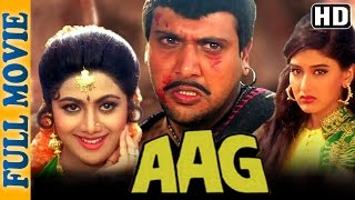 Aag (HD) - Full Movie - Govinda -  Shilpa Shetty  - Kader Khan - Superhit Comedy Movie