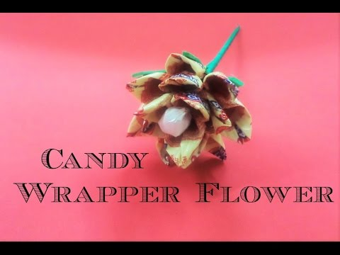 CANDY WRAPPER FLOWER - DIY