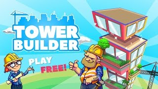 ★ TOWER BUILDER by Artik Games (iOS, Android)