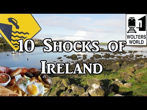 Visit Ireland - 10 Things That Will SHOCK You About Ireland