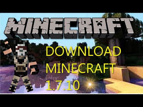 How To Download Minecraft 1.7.10 For Free On PC