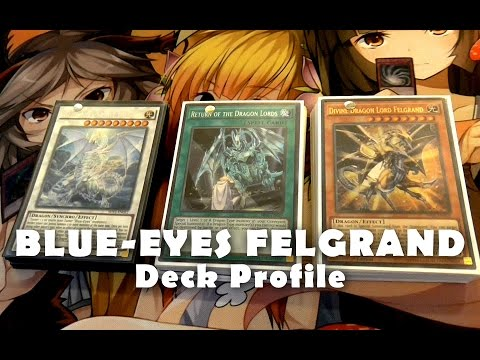 BLUE EYES FELGRAND Deck - Rise of the True Dragons SD Build | Yugioh July 2016