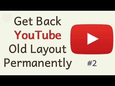 How To Get The Old YouTube Layout Back Permanently (Working 2019)