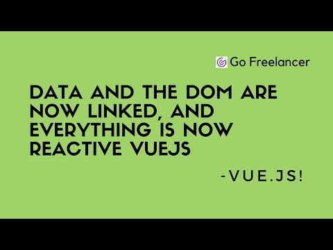Data and the DOM are now linked, and everything is now reactive VueJs