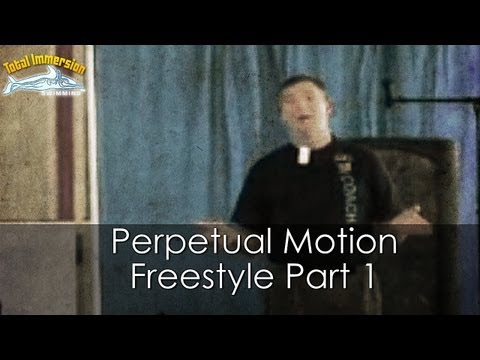 Total Immersion Perpetual Motion Freestyle: Part 1