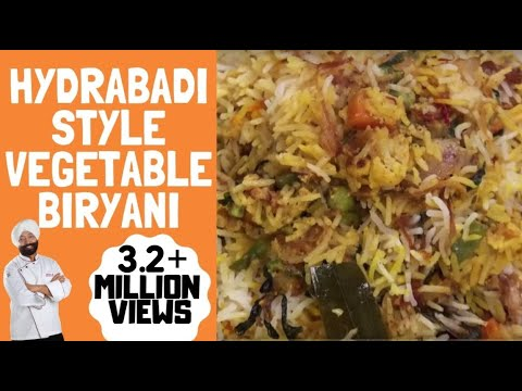 Best Indian Hyderabadi style Vegetable Biryani  | by chef Harpal singh sokhi | easy and Quick