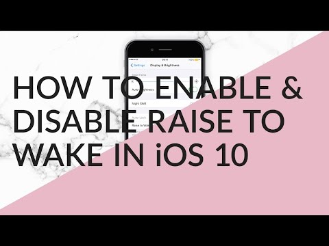 How To Enable & Disable The Raise To Wake Feature In iOS 10
