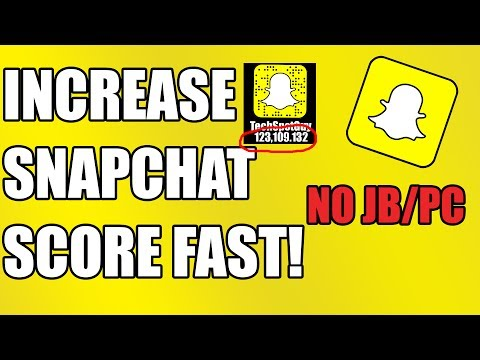 How To INCREASE SNAPCHAT SCORE FAST!  (Increase Snap Score FAST) *2017 NEW HACK*