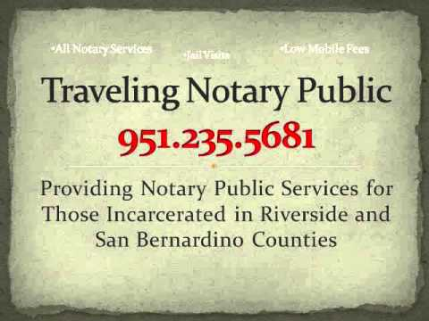 Jail Notary 951.235.5681 Notary Services for Those In Custody