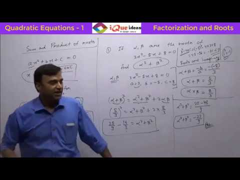 Sum of Roots and Product of Roots of a Quadratic Equation