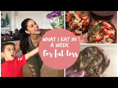 What I Eat In A Week For Fat Loss