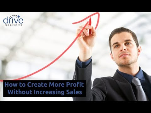 How to Create More Profit Without Increasing Your Sales