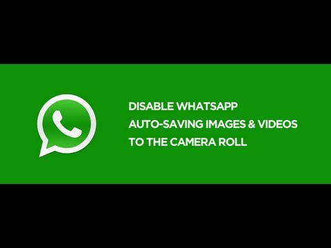 How to Stop WhatsApp from Saving Images/Videos to Camera Roll (iPhone)