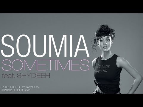 Soumia - Sometimes (feat.  Shydeeh) [Official Audio]