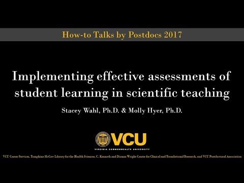 Implementing effective assessments of student learning in scientific teaching (Nov. 6, 2017)