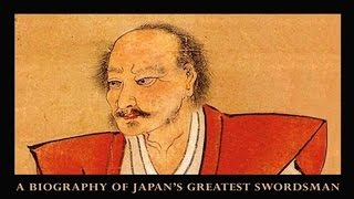 MIYAMOTO MUSASHI: A Life in Arms | Part 1 Beginnings*
