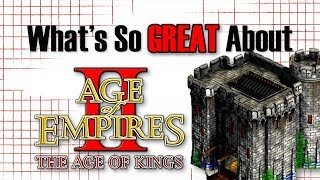 What's So Great About Age of Empires II - An RTS That Stands the Test of Time