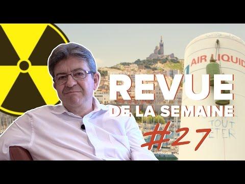 #RDLS27 : LÉGISLATIVES, MARSEILLE, INDUSTRIE, GM&S, TECHNIP, ÉCOLOGIE, NUCLÉAIRE