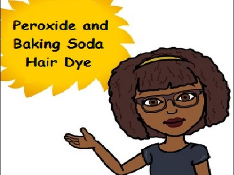 How To Dye Natural Hair With Peroxide And Baking Soda