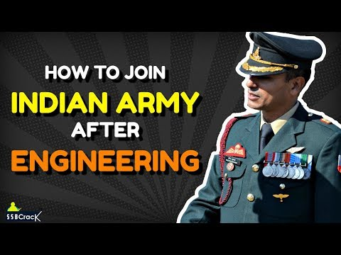 How To Join Indian Army After Engineering ?