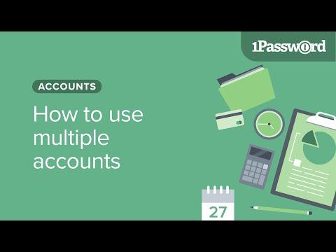 Using Multiple Accounts