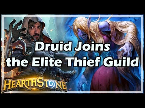 [Hearthstone] Druid Joins the Elite Thief Guild