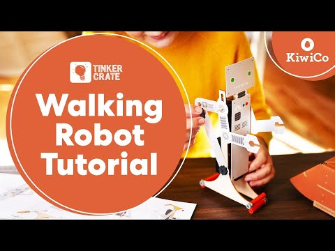 Make a Walking Robot - Tinker Crate Project
