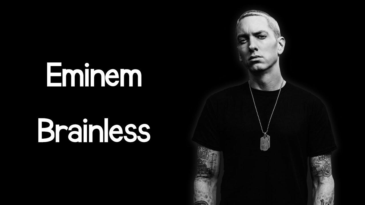 Eminem - Brainless