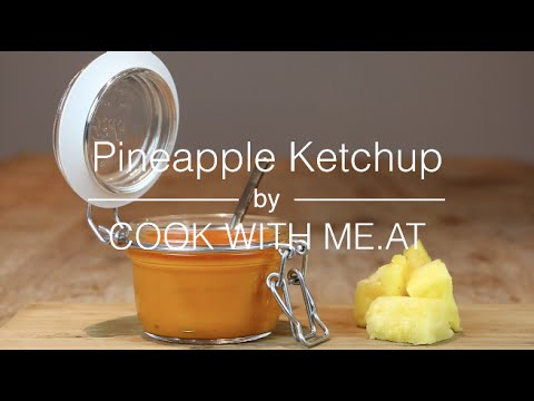 Pineapple Ketchup - COOK WITH ME.AT